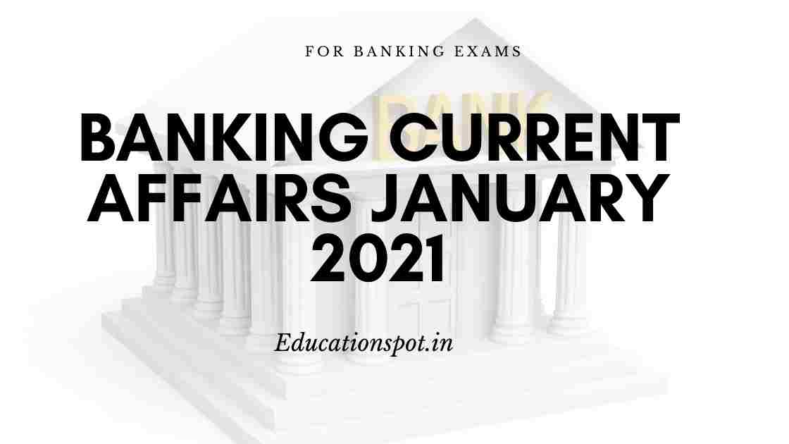 banking current affairs january 2021