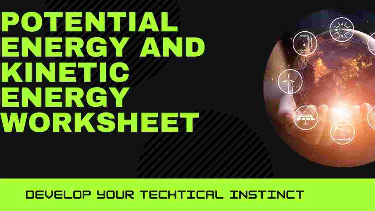 Potential and Kinetic energy worksheet download