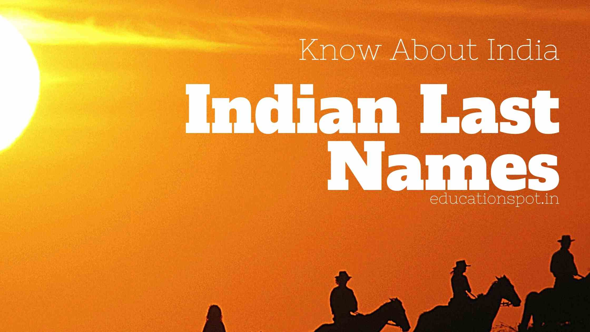 Indian last names or surnames